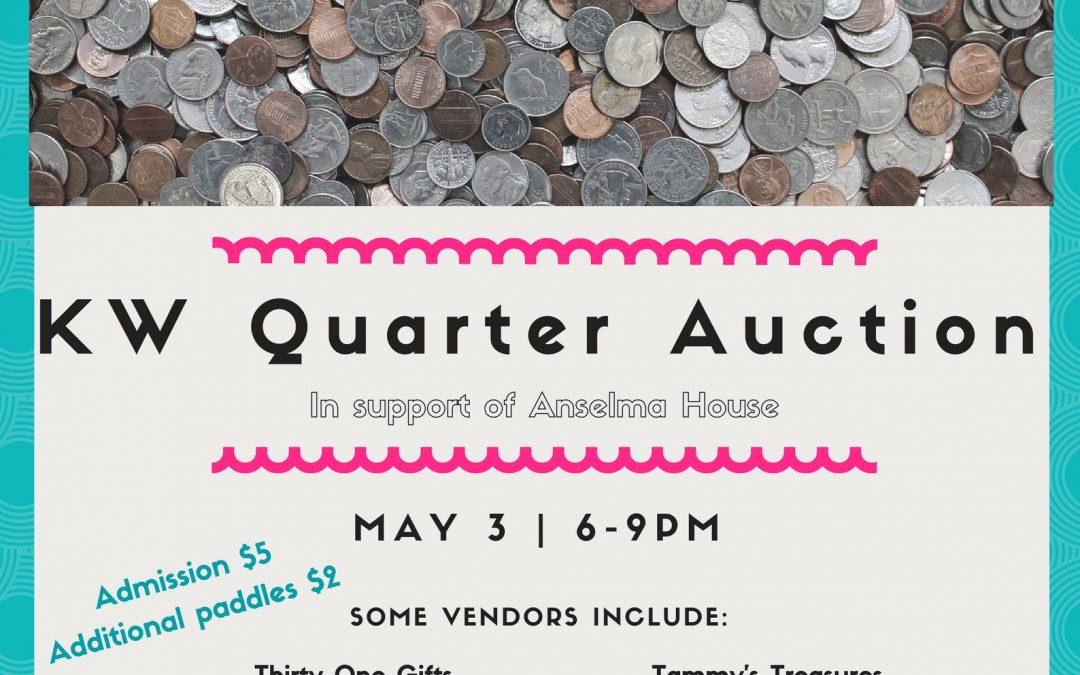 KW Quarter Auction supports Anselma House